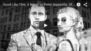 GOOD LIKE THIS, A Novel - Book Trailer
