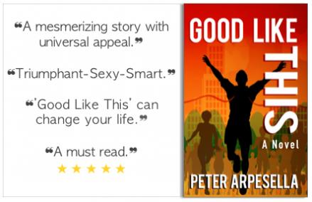 GOOD LIKE THIS, A Novel